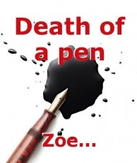 Death of a pen