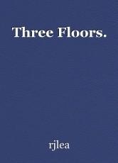 Three Floors.