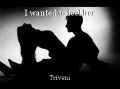I wanted to feel her