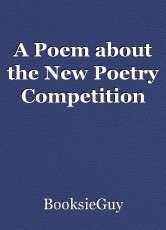 A Poem about the New Poetry Competition