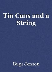 Tin Cans and a String