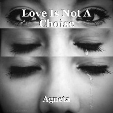 Love Is Not A Choise