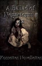 A Ballad of Negastorm # 42