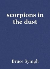 scorpions in the dust