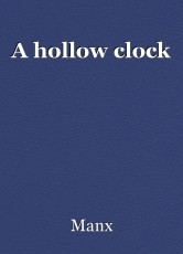 A hollow clock