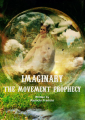 Imaginary: The Movement Prophecy (1/6)