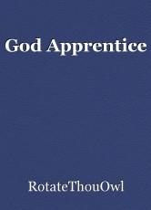 God Apprentice