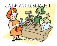 JALNA'S DELIGHT