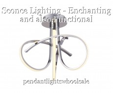 Sconce Lighting - Enchanting and also Functional