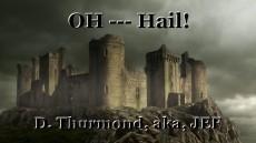 OH --- Hail!