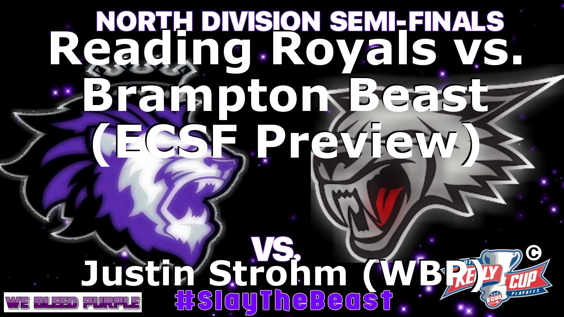 reading royals vs. brampton beast (ecsf preview), article by justin