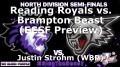 Reading Royals vs. Brampton Beast (ECSF Preview)