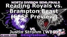 Reading Royals vs. Brampton Beast (ECSF Preview)