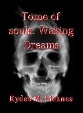 Tome of souls: Waking Dreams