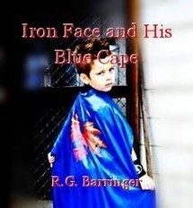 Iron Face and His Blue Cape
