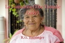 La Tamalera (The Tamale Lady)