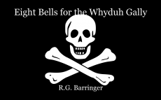 Eight Bells for the Whydah Gally
