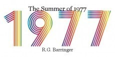 The Summer of 1977