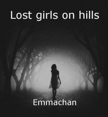 Lost girls on hills