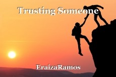 Trusting Someone