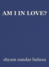 AM I IN LOVE?