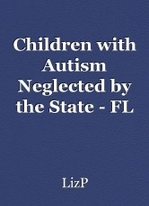 Children with Autism Neglected by the State - FL Prioritizes Disabled Adults