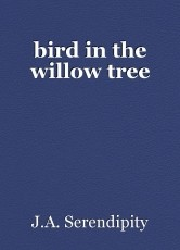 bird in the willow tree