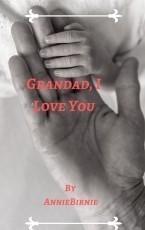 Grandad, I Love You!