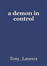 a demon in control