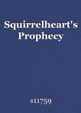 Squirrelheart's Prophecy