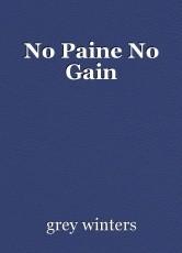 No Paine No Gain