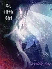 So, Little Girl