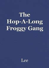 The Hop-A-Long Froggy Gang
