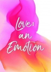 love : an emotion