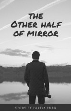 The Other Half of Mirror
