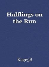 Halflings on the Run