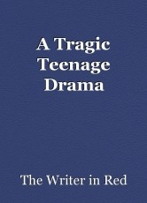 A Tragic Teenage Drama