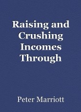 Raising and Crushing Incomes Through Minimum Wage