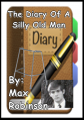 The Diary Of A Silly Old Man