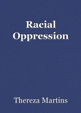 Racial Oppression