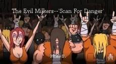 The Evil Milkers--'Scan For Danger'