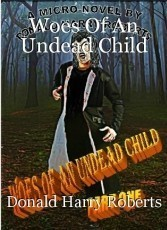 Woes Of An Undead Child