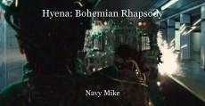 Hyena: Bohemian Rhapsody