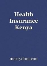Health Insurance Kenya