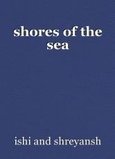 shores of the sea