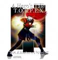 A Hero's Tale: T.O.R.P.E.X.