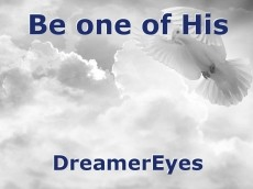 Be one of His