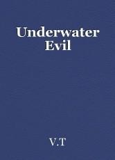 Underwater Evil