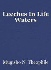 Leeches In Life Waters