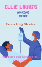 Ellie-Louise's Amazing Story of her life